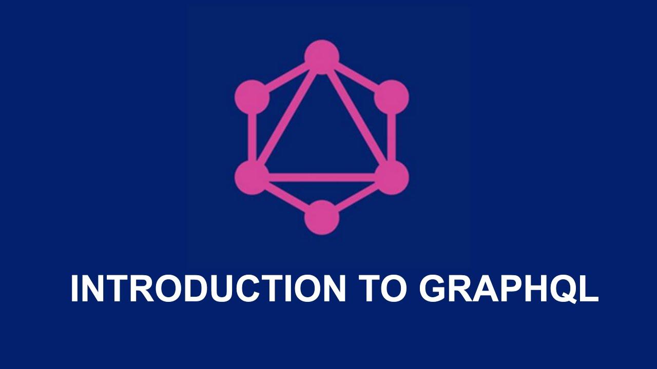 GraphQL là gì – Áp dụng như thế nào?